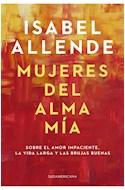Papel MUJERES DEL ALMA MIA (COLECCION NARRATIVA LATINOAMERICANA)