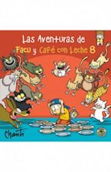Libro 8. Las Aventuras De Facu Y Cafe Con Leche