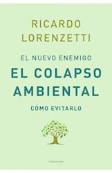 Libro El Nuevo Enemigo , El Colapso Ambiental