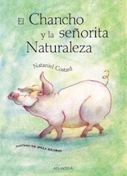 Papel Chancho Y La Señorita Naturaleza, El