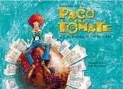Libro Paco Del Tomate En El Barrio De Inventores