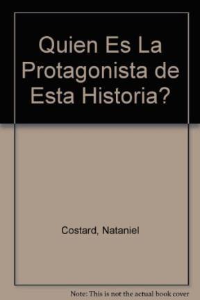 Papel Quien Es La Protagonista De La Historia ?