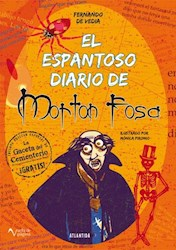 Libro El Espantoso Diario De Morton Fosa