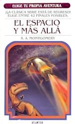 Libro El Espacio Y Mas Alla
