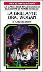 Libro La Brillante Dra. Wogan