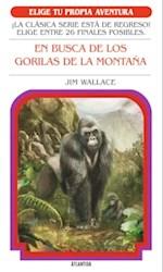 Libro En Busca De Los Gorilas De La Montaña   Elige Tu Propia Aventura