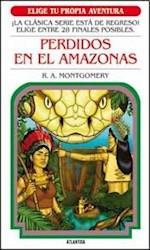 Libro Perdidos En El Amazonas  Elige Tu Propia Aventura