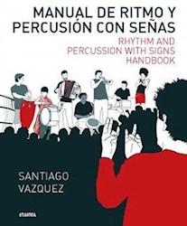 Papel Manual De Ritmo Y Percusion Con Señas