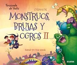 Libro 2. Cuentos De Monstruos  Brujas Y Ogros