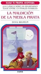 Libro La Maldicion De La Niebla Pirata