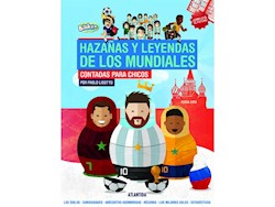 Libro Haza/As Y Leyendas De Los Mundiales Contada Para Chicos (Edic Rusia 2018)