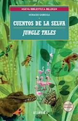 Libro Cuentos De La Selva -Jungle Tales (Espa/Ol-Ingles)