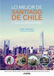 Libro Lo Mejor De Santiago De Chile Y Sus Alrededores