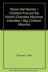 Papel Grandes Albumes Infantiles - Niños Del Mundo