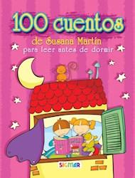 Libro 100 Cuentos De Susana Martin Para Leer Antes De Dormir