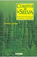 Papel CUENTOS DE LA SELVA (COLECCION CLASICOS JUVENILES) (RUSTICA)