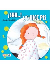 Papel ¡Shh...! Me Hice Pis  -  Mercedes Pérez Sabbi