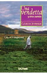 Papel UNA VENDETTA Y OTROS CUENTOS - CLASICOS JUVENILES