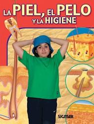 Libro La Piel  El Pelo Y La Higiene