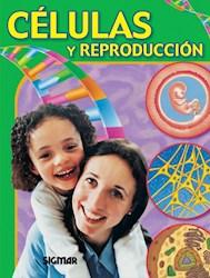 Libro Las Celulas Y La Reproduccion