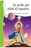 Papel NOCHE QUE SALVE AL UNIVERSO (COLECCION TELARAÑA)