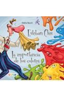 Papel ESTEBAN CHIS / IMPORTANCIA DE LOS COLORES (COLECCION HILO INFINITO) (IMPRNETA MINUSCULA)