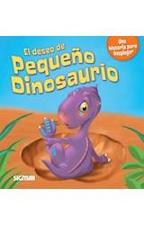 Papel DESEO DE PEQUEÑO DINOSAURIO, EL - COL. PEQUEÑOS GRANDOTES
