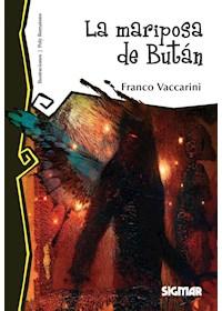 Papel La Mariposa De Bután - Franco Vaccarini (Mega Lector)