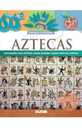 Papel AZTECAS, LOS - MANOS A LA HISTORIA