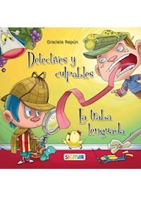 Papel Detectives Y Culpables / La Traba Lenguada - Graciela Repún
