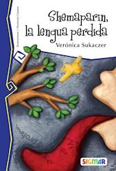 Libro Shemaparin  La Lengua Perdida