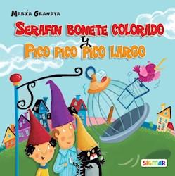 Libro Serafin Bonete Colorado / Pico Pico Pico Largo