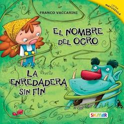 Libro La Enredadera Sin Fin / El Nombre Del Ogro