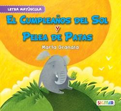 Libro El Cumplea/Os De Sol Y Pelea De  Patas .Seg Lectura (May)