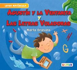 Libro Agustin Y La Ventanita Y Las Letras Voladorsas . Seg. Lectura (May)