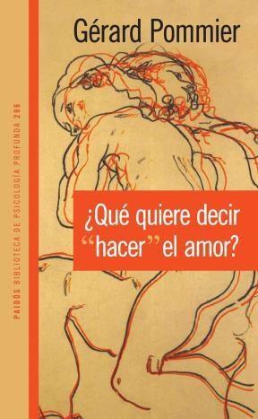 """E-book ¿Qué Quiere Decir """"Hacer"""" El Amor?"""