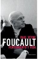 Papel FOUCAULT PENSAMIENTO Y VIDA (PAIDOS CONTEXTOS 40750)