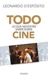Libro Todo Lo Que Necesitas Saber Sobre Cine