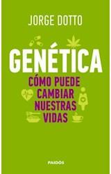Papel GENETICA COMO PUEDE CAMBIAR NUESTRAS VIDAS