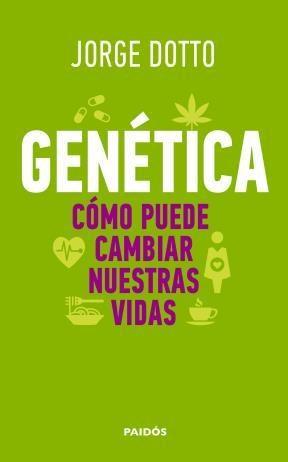 E-book Genética. Cómo Puede Cambiar Nuestras Vidas