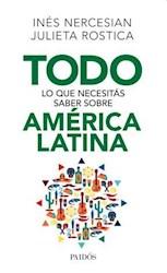 Libro Todo Lo Que Necesitas Saber Sobre America Latina