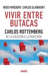 Papel VIVIR ENTRE BUTACAS.