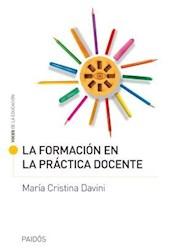 Libro La Formacion En La Practica Docente