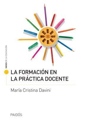 Papel Formacion En La Practica Docente, La