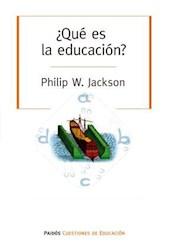 Libro Que Es La Educacion ? ( What Is Education ? )
