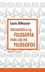 Libro Iniciacion A La Filosofia Para Los No Filosofos
