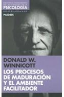 Papel PROCESOS DE MADURACION Y EL AMBIENTE FACILITADOR (BIBLIOTECA FUNDAMENTAL DE LAS CIENCIAS DE LA PSICO