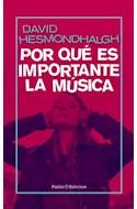 Papel POR QUE ES IMPORTANTE LA MUSICA (COLECCION ENTORNOS 8011527)
