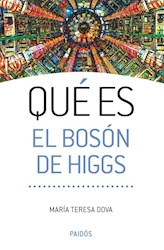 Papel Que Es El Boson De Higgs