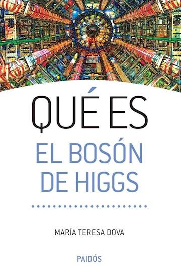 Papel Qué Es El Bosón De Higgs